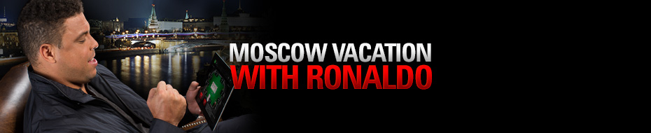 Moscow Vacation with Ronaldo